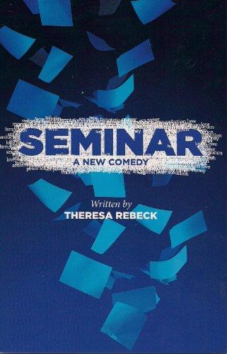 Seminar By Theresa Rebeck (Plywright USA)