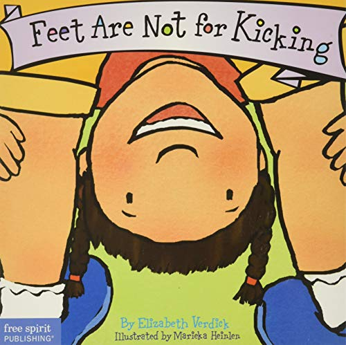 Feet are Not for Kicking By Elizabeth Verdick