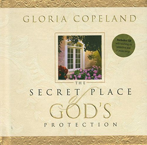 Secret Place of God's Protection Book & CD By Gloria Copeland