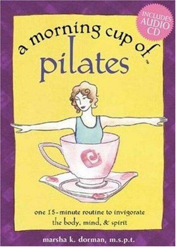 A Morning Cup of Pilates By Beth Pierpoint