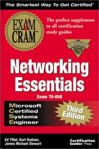 MCSE Networking Essentials Exam Cram: Adaptive Version (Exam Cram Series) By Ed Tittel