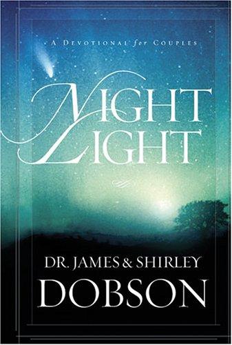 Night Light By Dr James C Dobson, PH.D.