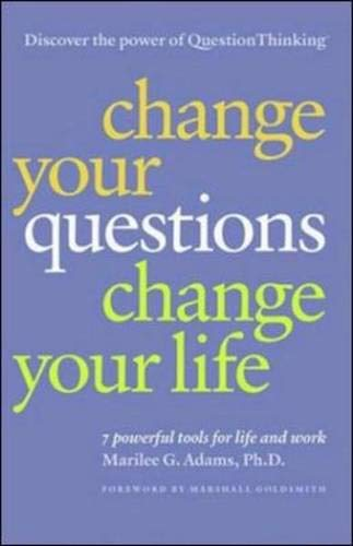 CHANGE YOUR QUESTIONS, CHANGE By ADAMS