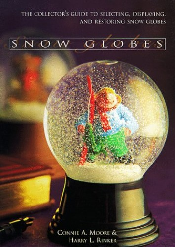 Snow Globes By Connie Moore