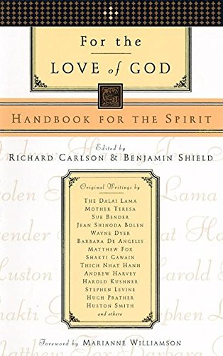 For the Love of God By Richard Carlson