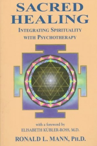 Sacred Healing By Ronald L. Mann