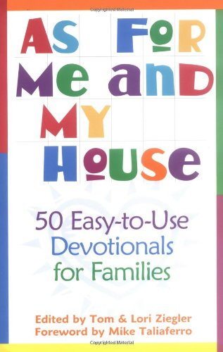 As for Me and My House By Tom Ziegler