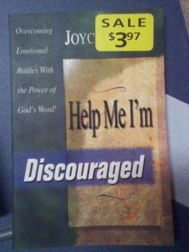 Help ME, I'm Discouraged By Joyce Meyer