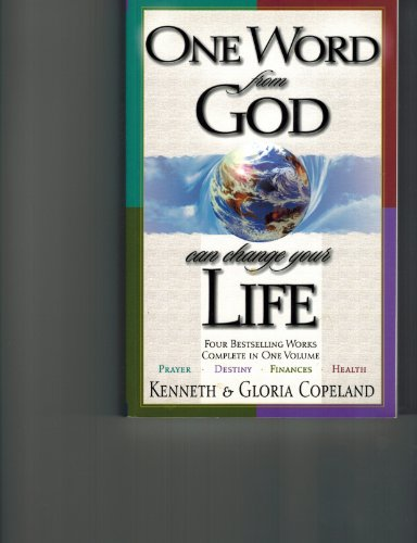 One Word from God Can Change Your Life By Kenneth Copeland
