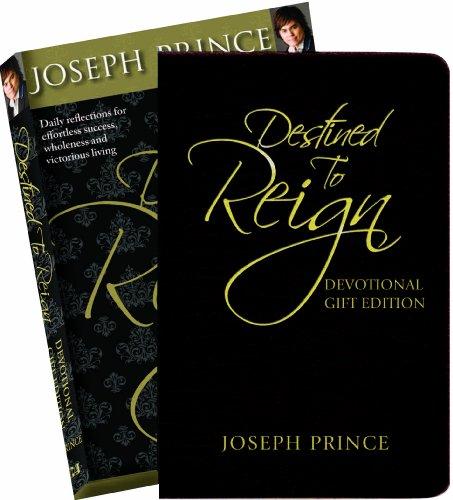 Destined To Reign Devotional Gift Edition By Joseph Prince