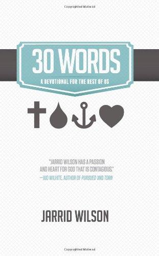 30 Words By Jarrid Wilson