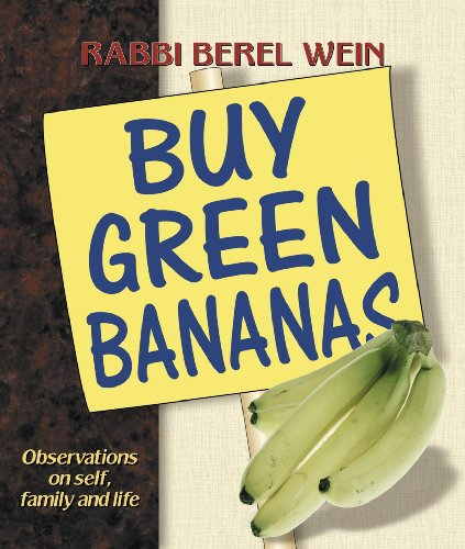 Buy Green Bananas By Rabbi Berel Wein