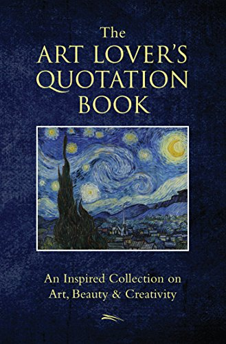 The Art Lover's Quotation Book By Jo Brielyn