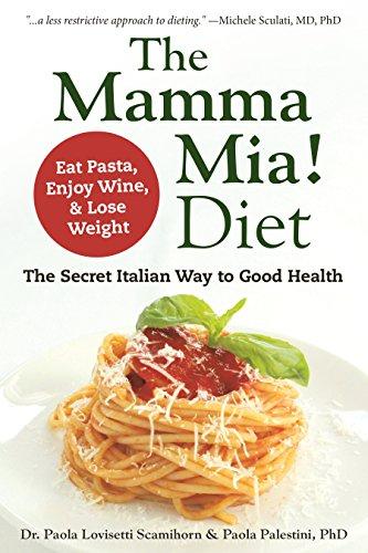 The Mamma Mia! Diet By Paola Lovisetti