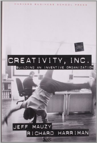 Creativity, Inc By Richard A. Harriman