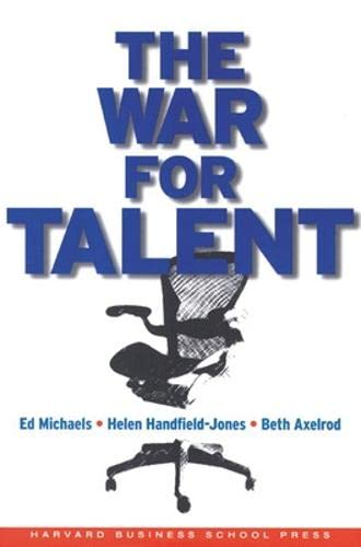 The War for Talent By Ed Michaels