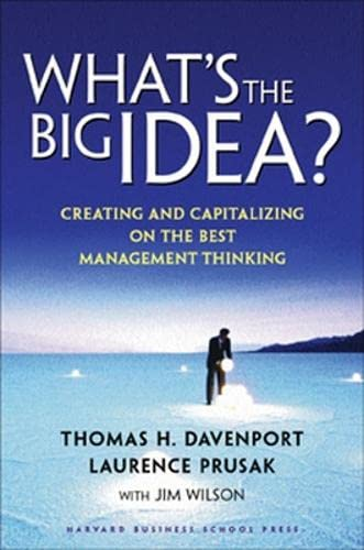 What's the Big Idea By Thomas H. Davenport