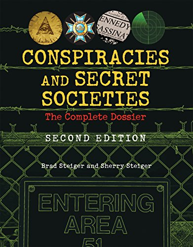 Conspiracies And Secret Societies By Brad Steiger