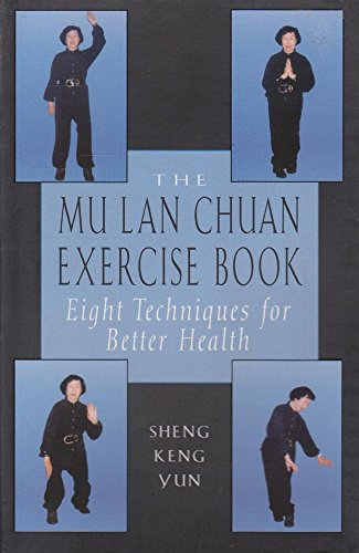 Mu LAN Chuan Exercise Book By Sheng Keng Yun