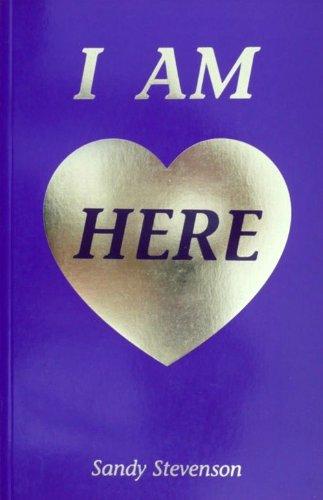 I am Here By Sandy Stevenson