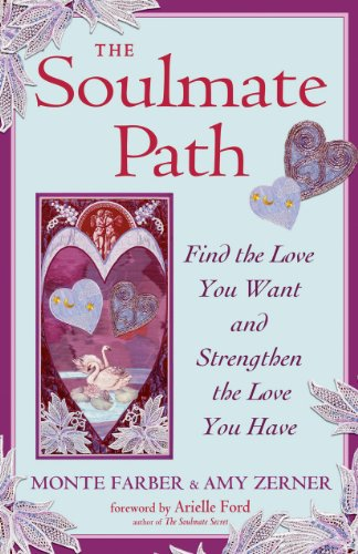 Soulmate Path By Monte Farber