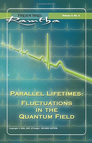 Parallel Lifetimes By Ramtha