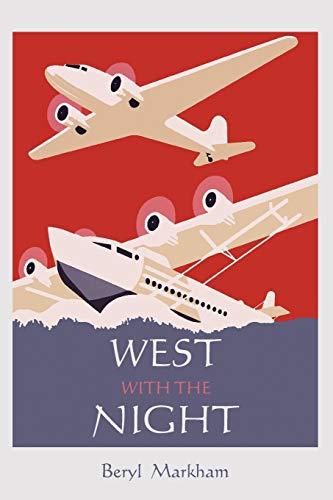 West with the Night von Beryl Markham