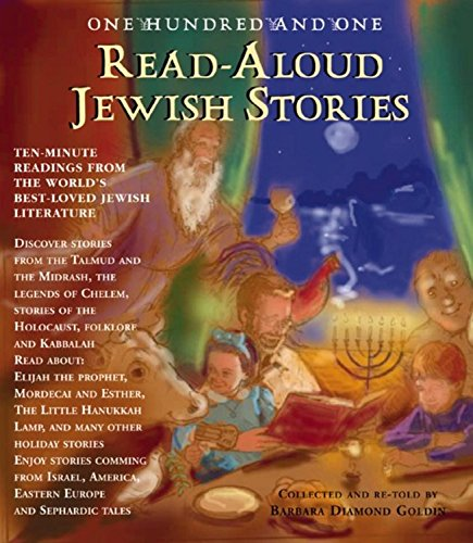 One Hundred and One Jewish Read-aloud Stories By Barbara Diamond Goldin