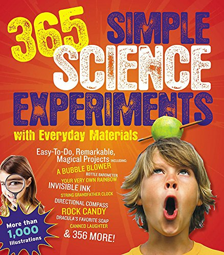 365 Simple Science Experiements with Everyday Materials von E. Richard Churchill