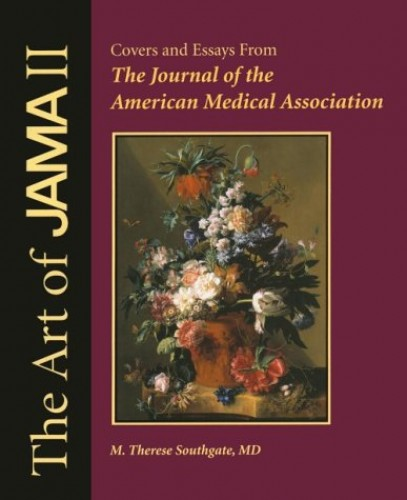 The Art of JAMA II By American Medical Association