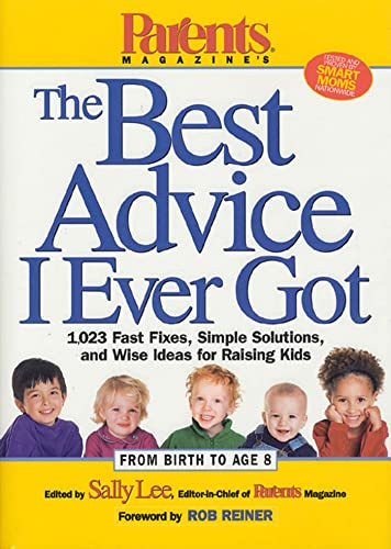 The Best Advice I Ever Got By Sally Lee