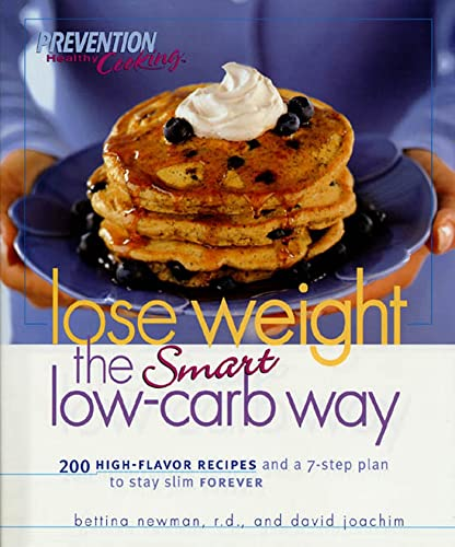Lose Weight the Smart Low-carb Way By Bettina Newman