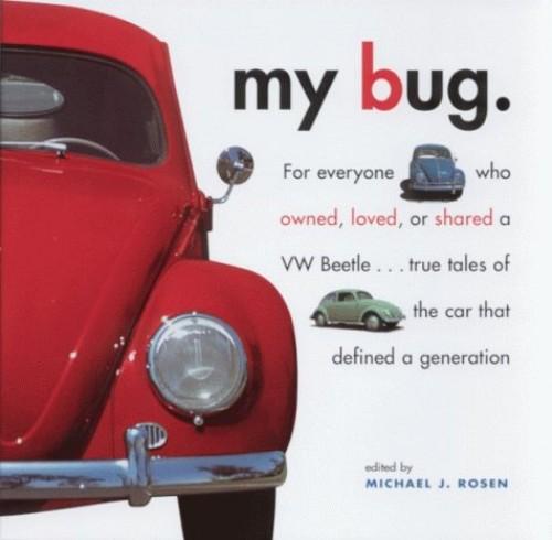 My Bug By Michael J. Rosen