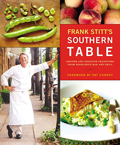 Frank Stitts Southern Table By Frank Stitt