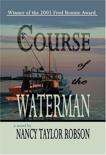 Course of the Waterman By Nancy Taylor Robson