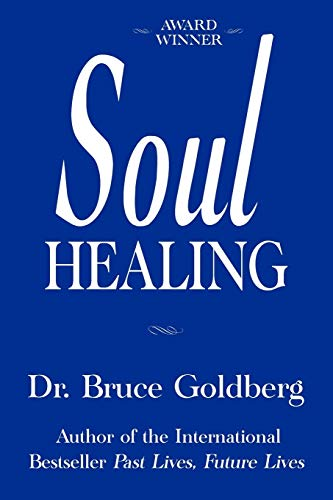Soul Healing By Bruce Goldberg
