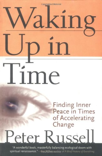 Waking Up in Time By Peter Russell