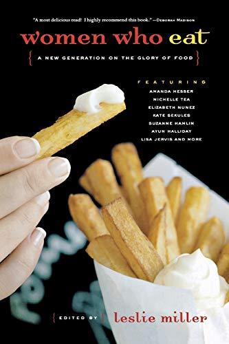 Women Who Eat By Leslie Miller