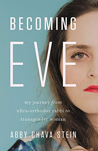 Becoming Eve By Abby Stein