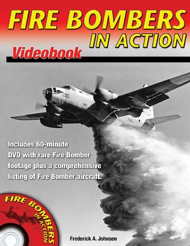 Fire Bombers in Action von Frederick A. Johnson