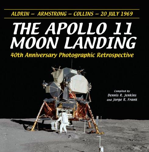 The Apollo 11 Moon Landing By Dennis R. Jenkins