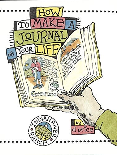 How To Make A Journal Of Your Life By Dan Price