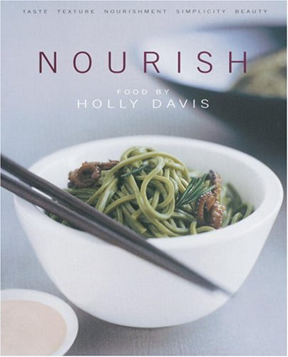 Nourish By Holly Davis
