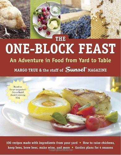 The One-Block Feast By Margo True