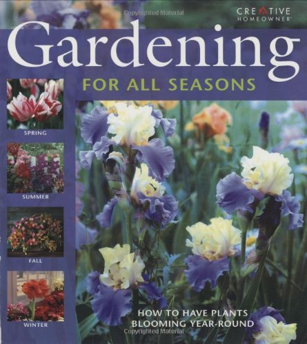 Gardening for All Seasons By Anne Halpin