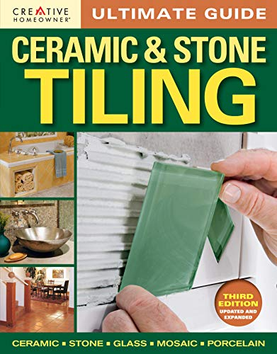 Ceramic Stone & Tiling By Editors of Creative Homeowner