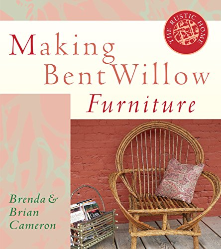 Making Bent Willow Furniture By Brend Cameron