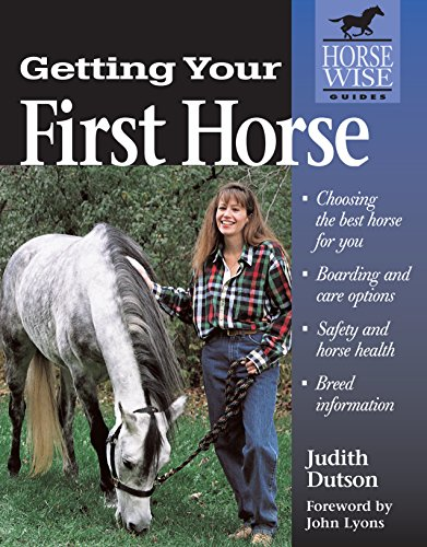 Getting Your First Horse By Judith Dutson
