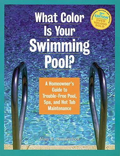 What Color Is Your Swimming Pool? By Alan E. Sanderfoot