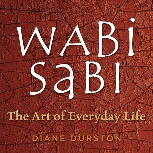 Wabi Sabi By Diane Durston